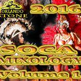 2016 Soca Mixology Vol 1