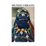 Mundo Urbano #30 (31/08/2018)
