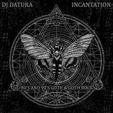 Dj DATURA INCANTATION - 06-01-2018