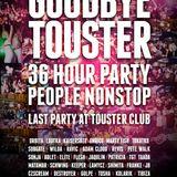 Kaisersoze.Goodbye Touster.30.03.2013