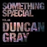 SOMETHING SPÆCIAL VOL.44 by DUNCAN GRAY