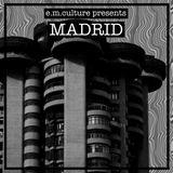 E.M.Culture: Madrid puntata 25 settembre 2016