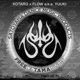 KOTARO x FLOW a.k.a. YUUKI`s DJ Set @ SATOYAMA DMP