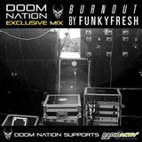 """Techno """"Burnout"""" on line for DOOM NATION"""