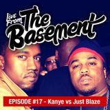Live From The Basement: Kanye vs. Just Blaze | Episode 17