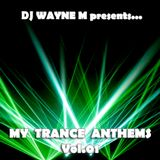 DJ Wayne M presents... My Trance Anthems Vol.01 - Disc Two