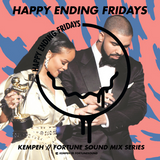 Happy Ending Fridays at Fortune Mix Series Featuring Kempeh