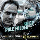 Pole Folder b2b CP - Live @ Palais 12 (Heysel, Brussels) - 14.10.2017