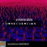 Valencia Destroy 10 Consecuencias @ Podium Podcast (La historia no contada de la Ruta, CAPIT. FINAL)