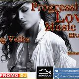 Oleg Velin – Progressive Love Music EP.004(26.01.2016)