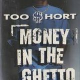 Money In The Ghetto