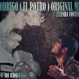 EL POTRO RODRIGO - ORIGINAL MIX - BY DJ EDGAR
