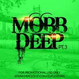 MOBB DEEP PT. 3 (REVISED MIXCLOUD VERISON)