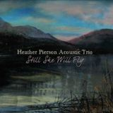 Interview with Heather Pierson from Radio Nowhere 1/15/17  (Heather Pierson Acoustic Trio live)