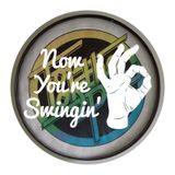 Now You're Swingin' Episode 03 Part 2 Guest Donal Dinnen