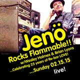 Jenö Live at Flammable 2-15-15