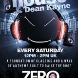 In My House with Dean Kayne Recorded Live on Zeroradio.co.uk Saturday 9th September 2017