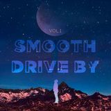 Smooth Drive By Vol.1