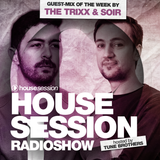 Housesession Radioshow #1079 feat.The Trixx & SoIR (17.08.2018)
