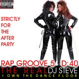 Rap Groove 5 - Strictly For The After Party