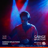 Vaden - 03.02.18 Garage Inflections @ Megapolis FM