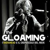 """Riascolta Stefano Solventi che racconta """"The Gloaming""""a L'ultimo negozio di dischi sulla Terra"""