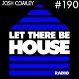 LTBH Radio with Josh Coakley #190