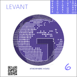 The Global House Warmer 06 - LEVANT (PROTON RADIO (U.S.) Guest Mix Podcast 7/17/2014 )