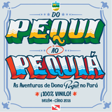 Do Pequi ao Pequiá - as aventuras de Dona Pequi no Pará
