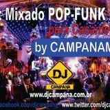MIXADO POP FUNK PARA CASAMENTOS BY CAMPANAMIX
