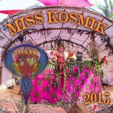 Miss KosmiK ENVISION Festival 2015 Set