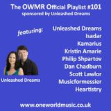 Playlist #101 Sponsored by Unleashed Dreams
