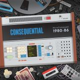 Consequential-MicroComposed 1980-86, Discom LP DCM-007, Official Teaser, (Coming Out In Oct. 2018!)