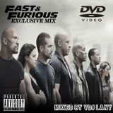Fast & Furious Exclusive Mix
