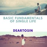 Church Without Barriers with Deartosin - Basic Fundamentals of Single Life.