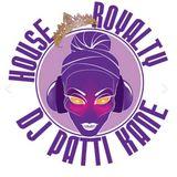 DJ Patti Kane #285 House Royalty Ep 33