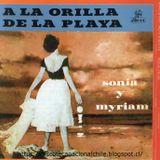 Sonia y Myriam: A la orilla de la playa + Voces de ensueño. 507052 2. Emi Odeón. 1958-2007. Chile