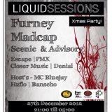 Closer Music & Mc Bluejay Live @ Liquid Sessions X-Mas Bash - Dec 2012