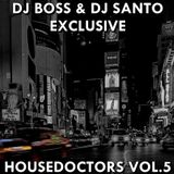 DJ BOSS & DJ SANTO - Housedoctors Vol.5