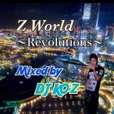 Z World ~Revolutions~