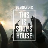 DJ SOULVENIR - This is Soul's House #2