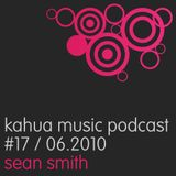 Kahua Music Podcast #17 - Sean Smith