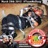 JAMROCK RADIO - MARCH 29, 2012: #TeamNoSleep