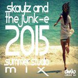 Skaylz & The Junk-e 2015 Summer Mix
