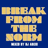 Break From The Norm Vol. 1