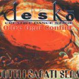 DESKO' Luglio 1998 - Paolo Kighine & Roberto Francesconi