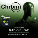 Chrom Radio Show by Pedro Mercado - Chapter 16 (April 2018) - Guest Mix by Tim Sali