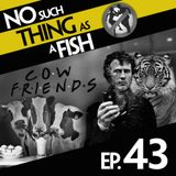 Episode 43: No Such Thing As The Human Cigarette
