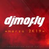 djmofly - Marzo 2K19 (Hard Set)