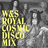 W&S Royal Cosmic Disco Mix